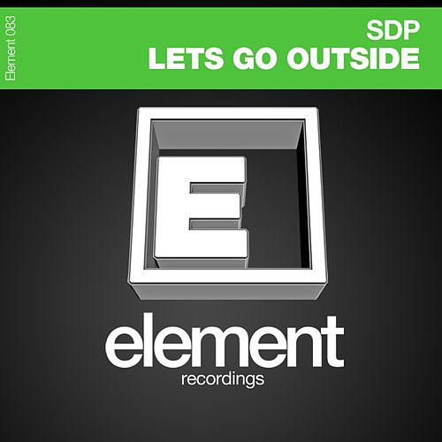 Play & Download Lets Go Outside by SDP | Napster