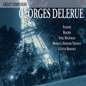 Play & Download Great Composers: Georges Delerue by Georges Delerue | Napster