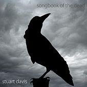 Play & Download Songbook of the Dead by Stuart Davis | Napster