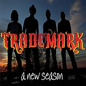 Play & Download A New Season by Trademark | Napster