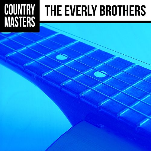 Play & Download Country Masters by The Everly Brothers | Napster