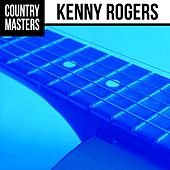 Play & Download Country Masters: Kenny Rogers by Kenny Rogers | Napster