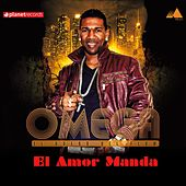 Play & Download El Amor Manda by Omega | Napster