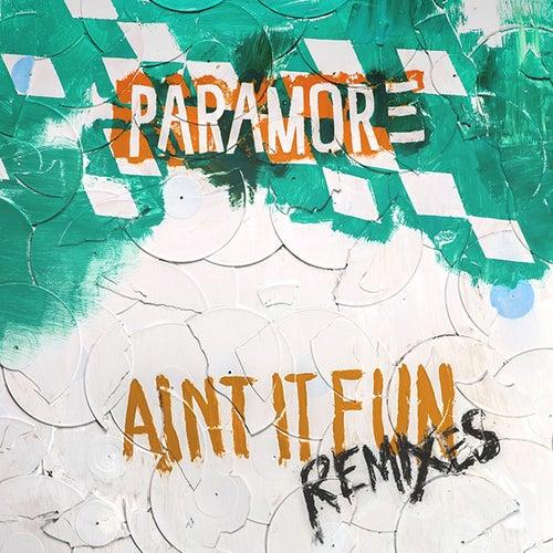 Ain't It Fun: Remixes de Paramore