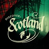 Play & Download Discover: Scotland by Various Artists | Napster