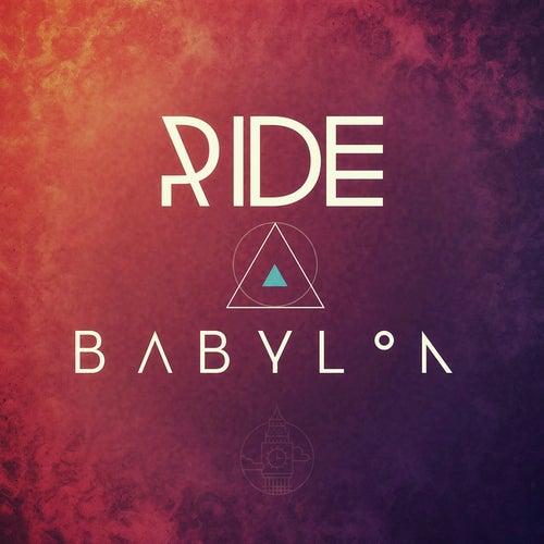 Babylon by RIDE
