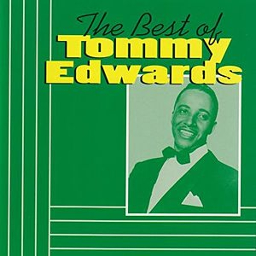 Play & Download The Best Of Tommy Edwards by Tommy Edwards | Napster