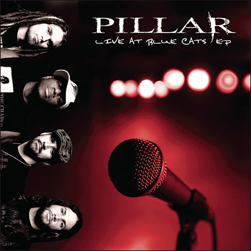 Live At Blue Cats - Ep by Pillar