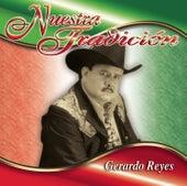 Nuestra Tradición by Gerardo Reyes