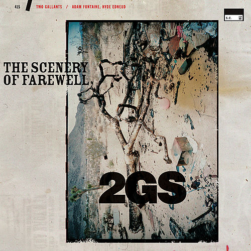 The Scenery Of Farewell by Two Gallants