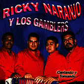 Play & Download Cantando Y Tomando by Ricky Naranjo Y Los Gamblers | Napster