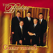 Play & Download Great Things by The Bishops (Gospel) | Napster