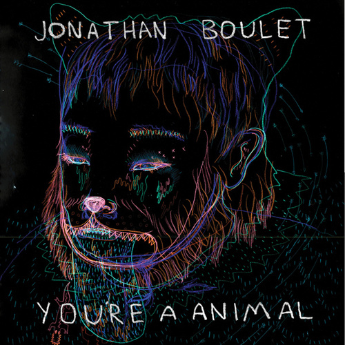 You're A Animal by Jonathan Boulet