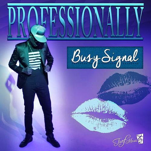 Play & Download Professionally by Busy Signal | Napster