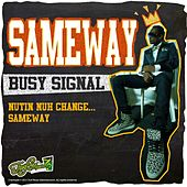 Same Way by Busy Signal