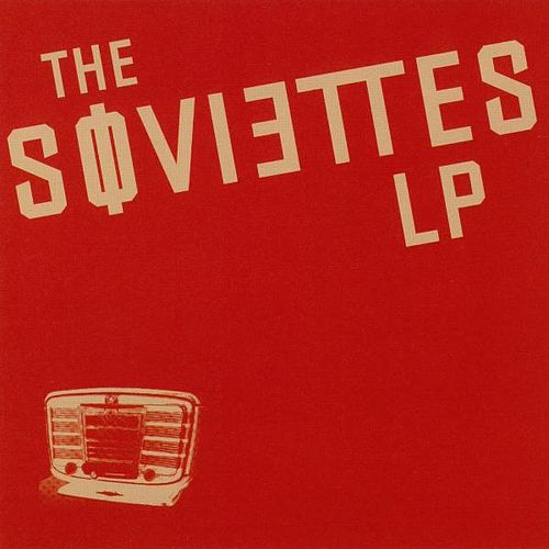 Play & Download Lp I by The Soviettes | Napster