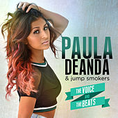 Play & Download The Voice & The Beats by Paula Deanda | Napster