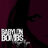 Play & Download Angel Eyes (Single) by Babylon Bombs | Napster