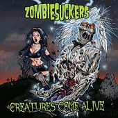 Creatures Come Alive by ZombieSuckers