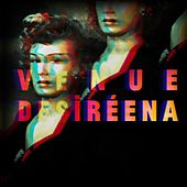 Play & Download Desiréena by Venue | Napster