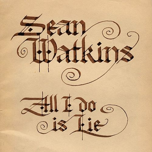 Play & Download All I Do is Lie by Sean Watkins | Napster