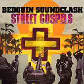 Street Gospels by Bedouin Soundclash