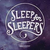 Play & Download Discovery by Sleep For Sleepers | Napster