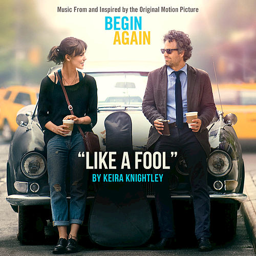 Play & Download Like A Fool by Keira Knightley | Napster