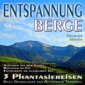 Play & Download Entspannung Berge - Traumhafte Phantasiereisen und Autogenes Training - Aufstieg auf den Gipfel, Rei by Various Artists | Napster