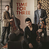 Play & Download Time For Three by Time for Three | Napster
