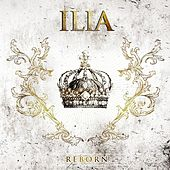 Play & Download Reborn by Ilia | Napster