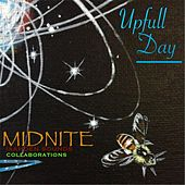 Play & Download Upfull Day by Midnite | Napster