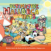 Play & Download Ultimative Mallorca Hits by Various Artists | Napster