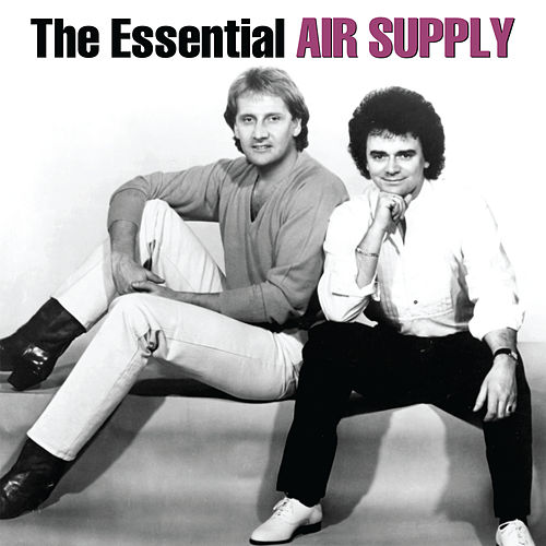 The Essential Air Supply by Air Supply