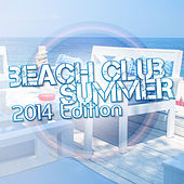 Play & Download Beach Club Summer by Various Artists | Napster
