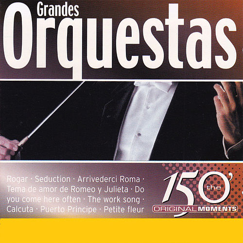 Play & Download The 150 Original Moments Grandes Orquestas Vol.2 by Various Artists | Napster