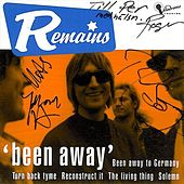 Play & Download Been Away (Digital) by The Remains | Napster