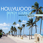 Hollywood Beach Lounge (Selected By Tito Torres) by Various Artists