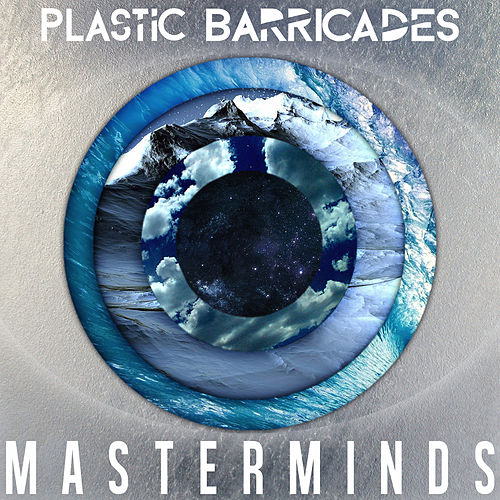 Play & Download Masterminds by Plastic Barricades   Napster