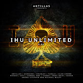 Play & Download IHU Unlimited V.01 by Various Artists | Napster