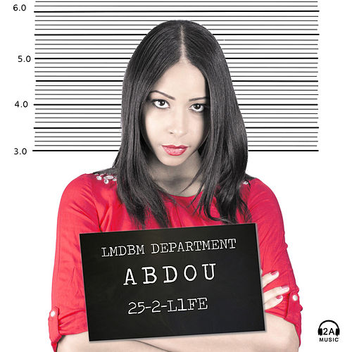 Play & Download 25 to Life Radio Version by Abdou | Napster