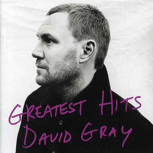 Greatest Hits by David Gray