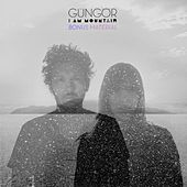 Play & Download I Am Mountain (Bonus Material) by Gungor | Napster