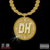 Play & Download Get Low by Dan Henig | Napster