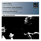 Play & Download Chopin, Schubert & Mozart: Piano Works by Emil Gilels | Napster