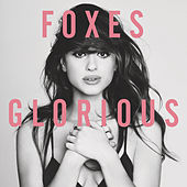 Play & Download Glorious by Foxes | Napster