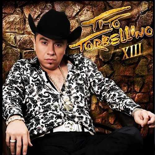 Play & Download Xiii by Tito Y Su Torbellino | Napster