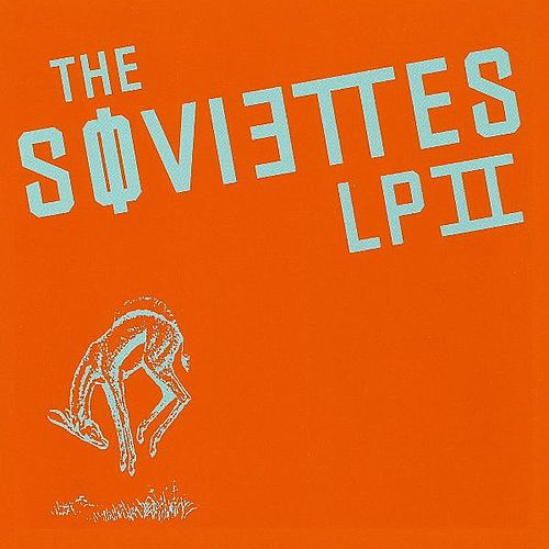 Play & Download Lp II by The Soviettes | Napster