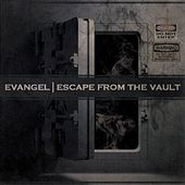 Play & Download Escape from the Vault by Evangel | Napster