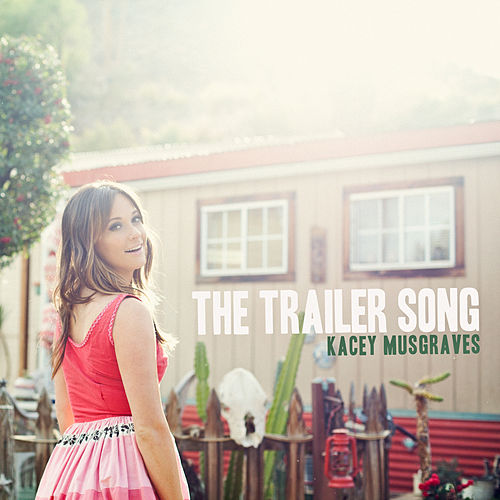 Play & Download The Trailer Song by Kacey Musgraves | Napster